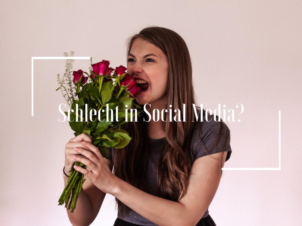 Schlecht in Social Media?